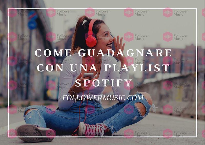 come-guadagnare-con-una-playlist-spotify-1