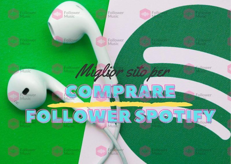 Miglior-sito-per-comprare-follower-Spotify-1